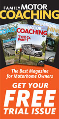 Family Motor Coaching, Best Magazine for Motorhome Owners. Get your free trial issue