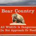 Red bear country sign