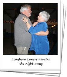 Loners on Wheels RV Club - Happy loners dancing the night away (Longhorn LoWs)